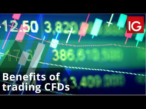 What Are The Benefits Of Trading CFDs?