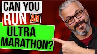 Why Anyone Can Run an Ultra Marathon