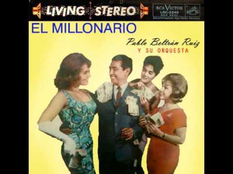 Pablo Beltrán Ruíz y su Orquesta: Never on Sunday / Nunca en Domingo