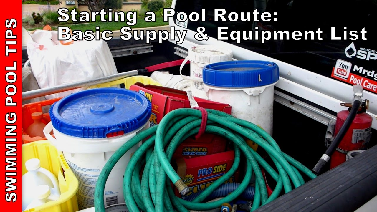 Starting a pool route basic supply equipment list youtube - Swimming pool cleaning chemicals list ...
