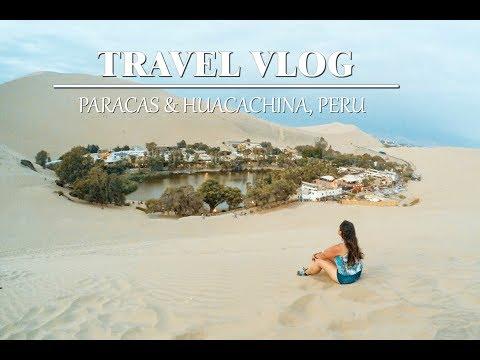 Travel Vlog: Paracas & Huacachina Wirh Peru Hop