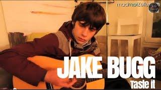 Jake Bugg - Taste It unplugged