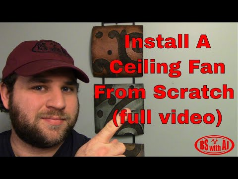 How To Install A Ceiling Fan From Scratch (full video)