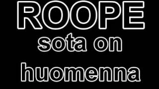 roope - sota on huomenna (lyrics)