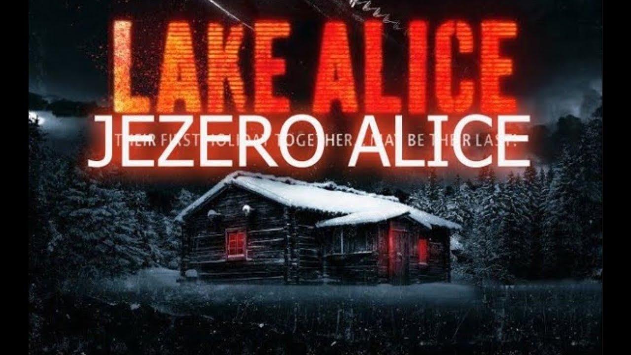 Download Jezero Alice ᴴᴰ [ 2018 ]┇ Triler, misterija | Film sa Prevodom | FILMOVI SA PREVODOM