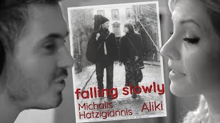 Reflections//Falling Slowly Aliki feat.Michalis Hatzigiannis