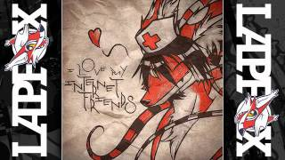Renard - I Love My Internet Friends [Nice People]