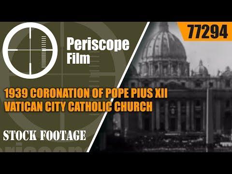 1939 CORONATION OF POPE PIUS XII  VATICAN CITY  CATHOLIC CHURCH  77294