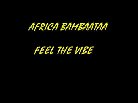 AFRICA BAMBAATAA - Feel The Vibe