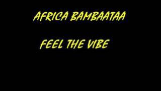 Скачать AFRICA BAMBAATAA Feel The Vibe