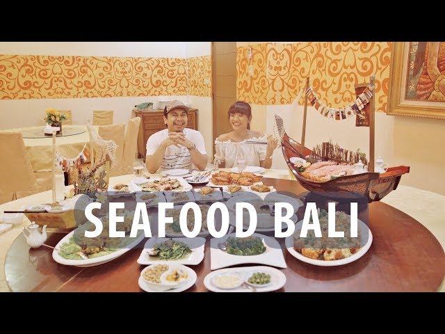 MAKAN SEAFOOD TERENAK DI BALI!