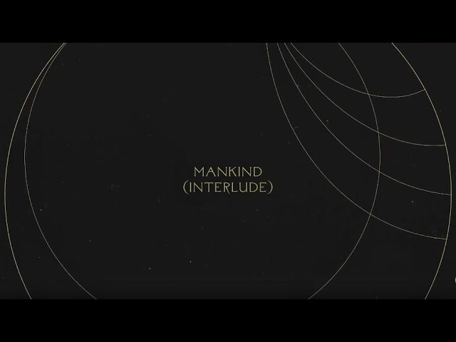 Mankind (Interlude) | Without Words : Genesis