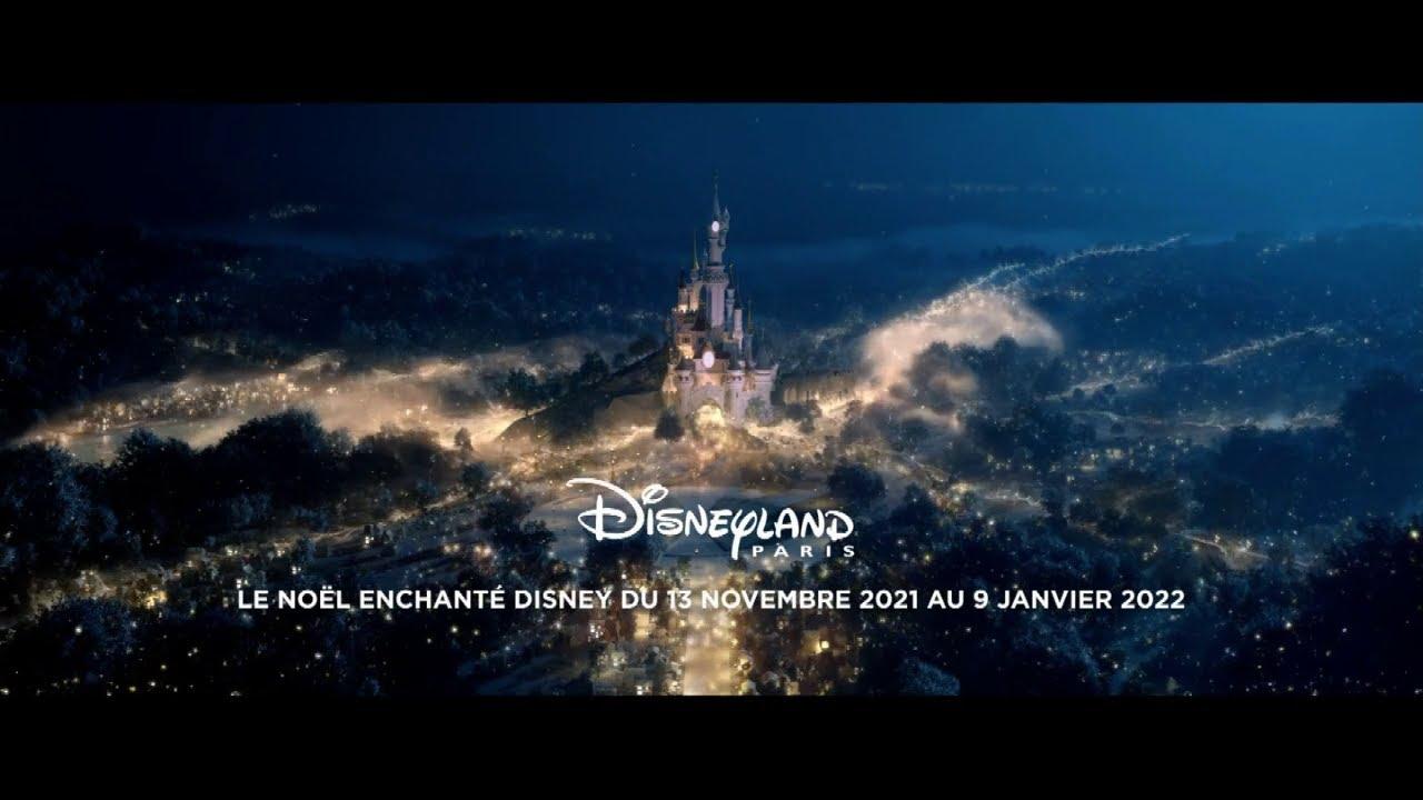 """Musique pub Disneyland Paris """"le Noël enchanté Disney du 13 novembre 2021 au 9 janvier 2022""""  juillet 2021"""