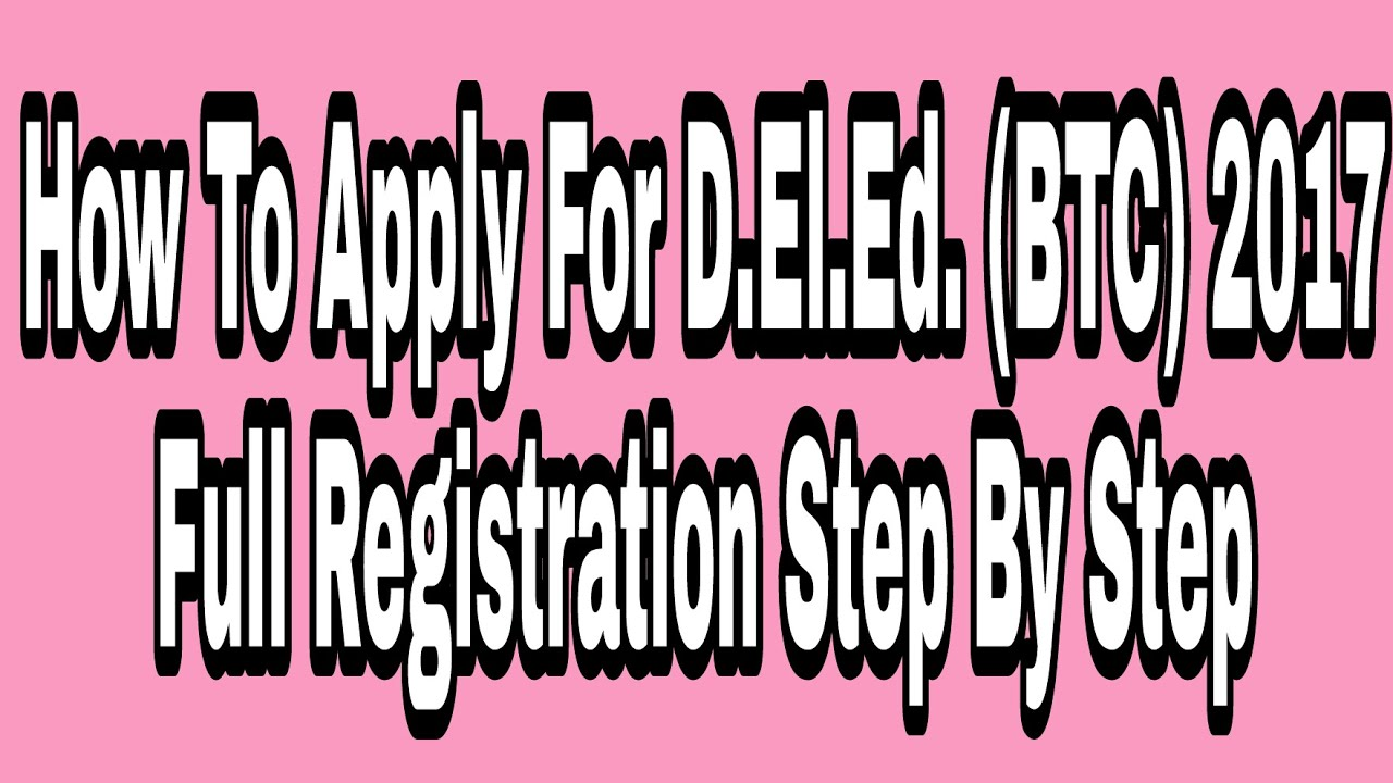 How To Apply Online For Deled (btc) Diploma In Elementry Education 2016