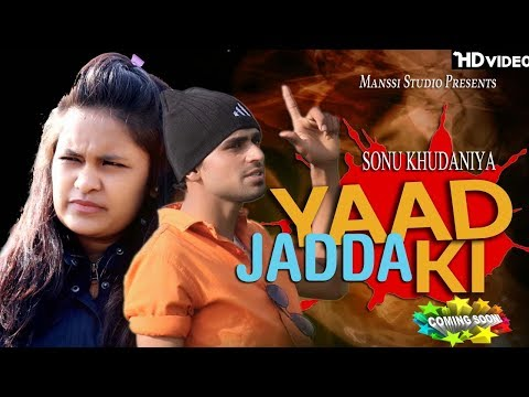 Yaad Jadda Ki || New Haryanvi Song 2018 || Sonu Khudaniya, Romiyo, Nikki