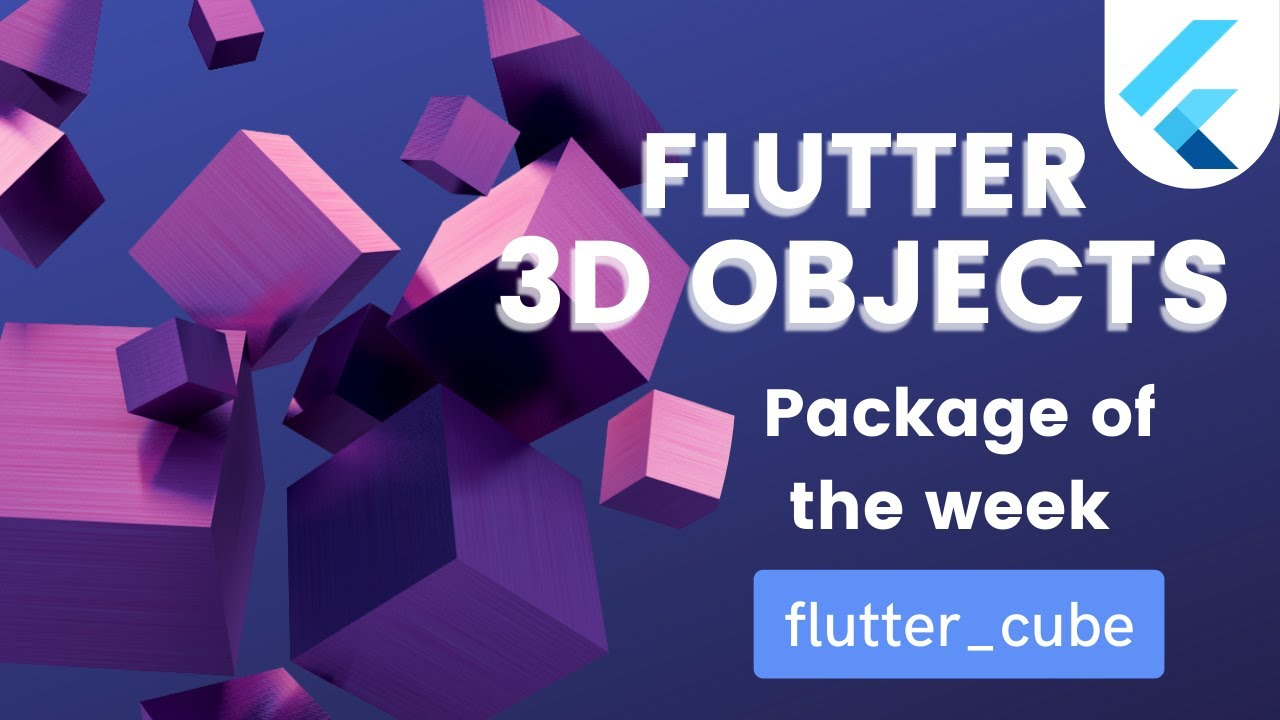 Flutter 3D | How to use 3D objects in Flutter | Package of the day | flutter cube