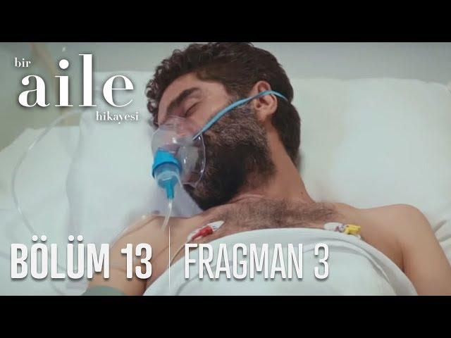 Bir Aile Hikayesi 13. Bölüm 3. Fragmanı