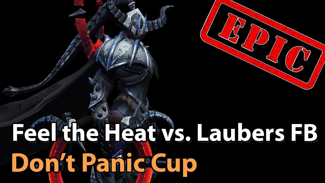 ► Feel The Heat vs. Lauber's Fanboys - Don't Panic Cup - Heroes of the Storm Esports