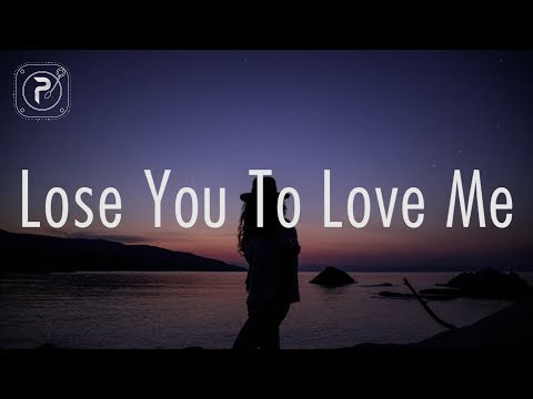 selena-gomez---lose-you-to-love-me-(lyrics)