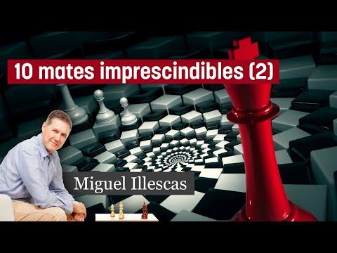 Los 10 Mates imprescindibles #02 (GM Miguel Illescas)