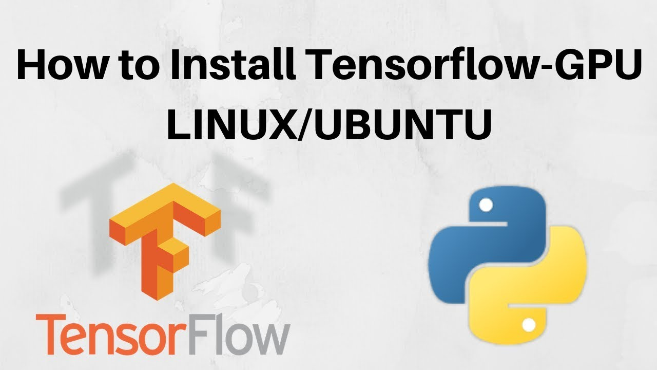 How to Install TensorFlow GPU on Linux – Linux directory