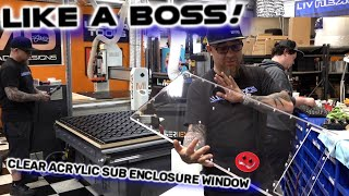 Custom Clear Acrylic Subwoofer Enclosure Window - How Bosses Do it! (4th Order Bandpass)