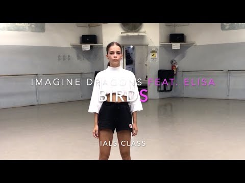 Imagine Dragons feat. Elisa - Birds - Choreography by Alex Imburgia, I.A.L.S. Class combination