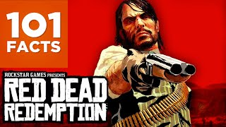 101 Facts About Red Dead Redemption