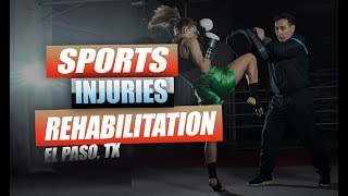 Sports Injuries Chiropractic Treatment | El Paso, Tx