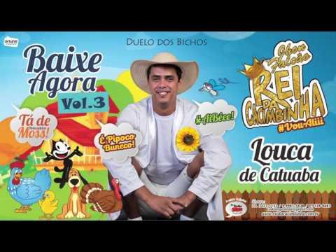 REI DA CACIMBINHA - LOUCA DE CATUABA - ÁUDIO OFICIAL 2016