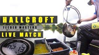 £12,000 'LIVE MATCH' HALLCROFT FISHERY - FEEDER MASTERS QUALIFIER