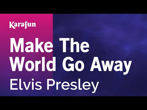 Karaoke Make The World Go Away - Elvis Presley *
