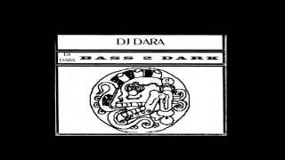 DJ Dara - Bass 2 Dark (Side B)