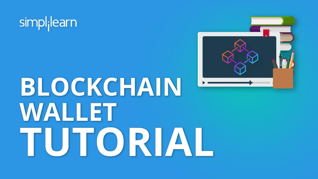 Blockchain Wallet Tutorial | How Blockchain Wallet Works | Blockchain Technology | Simplilearn