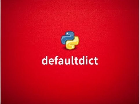Exploring collections: defaultdict in Python