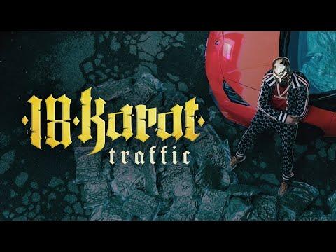 18 KARAT – TRAFFIC