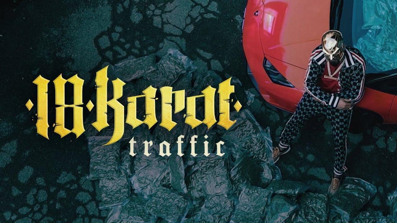 18 KARAT - TRAFFIC [official Video] prod. by ThisisYT