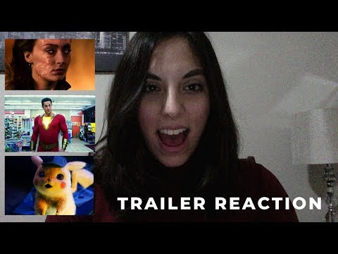 POKÉMON DETECTIVE PIKACHU #2 + DARK PHOENIX #1 + SHAZAM! #2 TRAILER REACTION