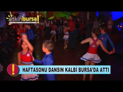 Bursa Dans Evi - Haftasonu Dansın kalbi Bursa'da Attı | etkinbursa.com