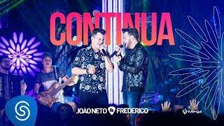 João Neto e Frederico - Continua  (DVD Em Sintonia)