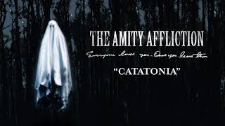 "The Amity Affliction ""Catatonia"""