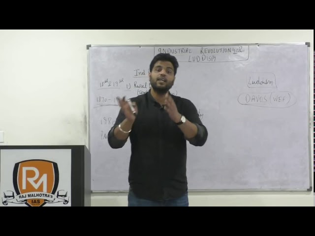 Industrial Revolution 4.0 & Luddism( UPSC/PCS/HCS/HAS)