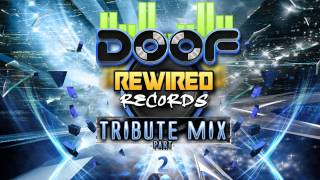 Doof - Rewired Records Tribute Makina Mix - Part 2