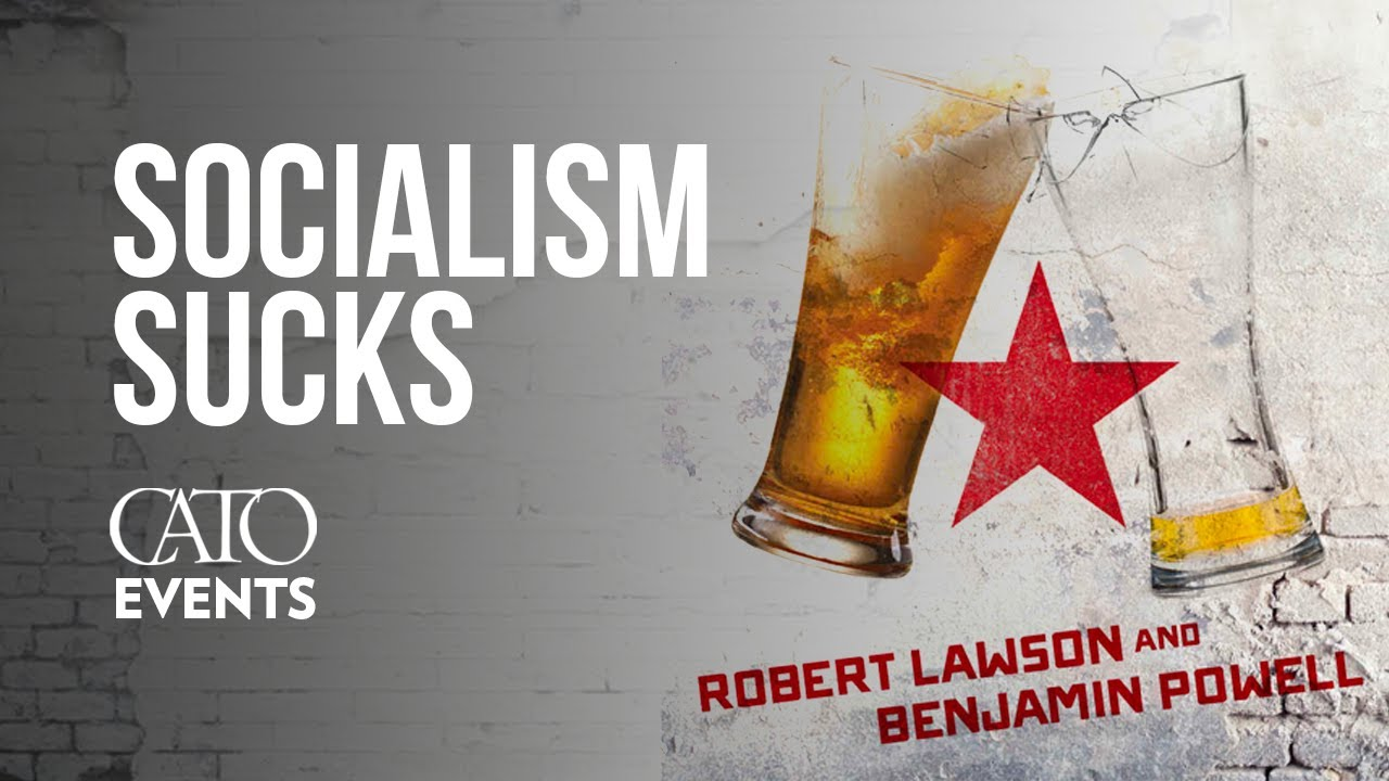 Image result for Socialism Sucks: Two Economists Drink Their Way through the Unfree World