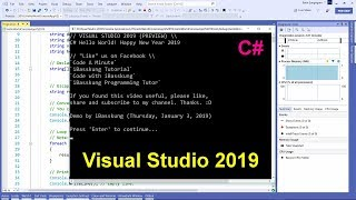 Visual Studio 2019 (C#) : How to Create Your First Program (Super Hello World + Source Code)