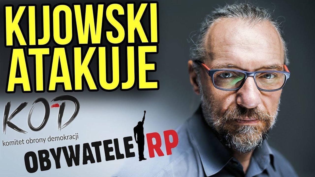 Mateusz Kijowski: Atakuje KOD i Obywatele RP – Chcą Poniżać Ludzi.