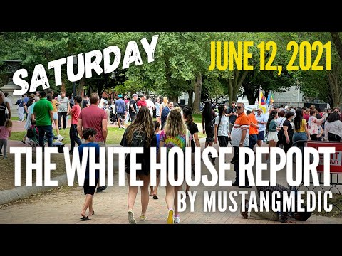 The White House Report by MustangMedic June 12, 2021 #shorts