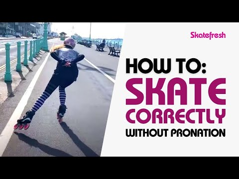How to skate correctly; better, faster, safer skating without the damaging effects of pronation