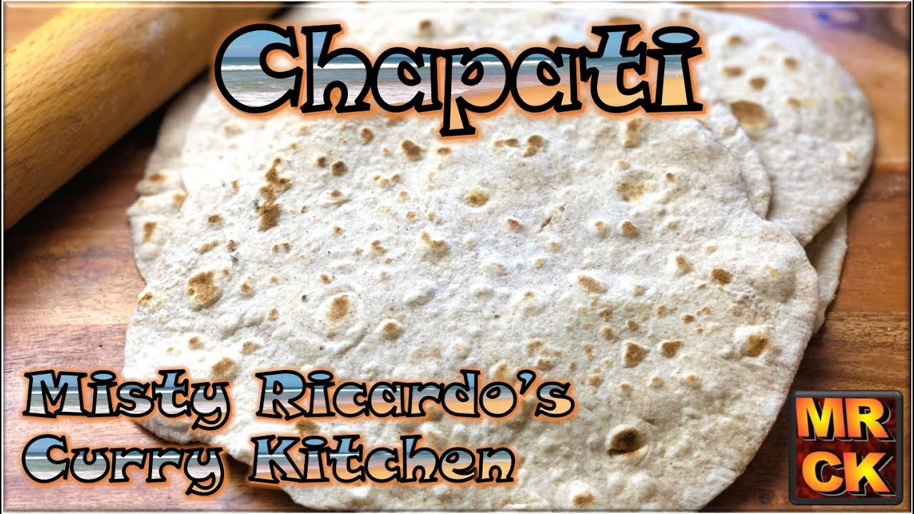 How to make Chapati / Roti by Misty Ricardo\'s Curry Kitchen - YouTube