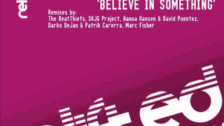 """Damien J. Carter, Michael Maze, Matt Devereaux feat. Zhana """"Belive In Something"""""""